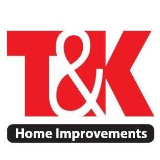 T & K Home Improvements