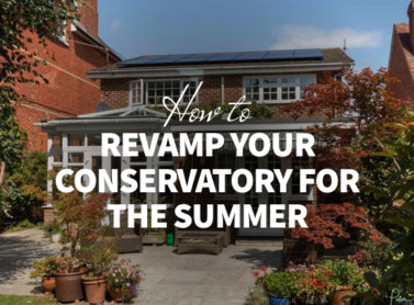How to Revamp Your Conservatory for the Summer