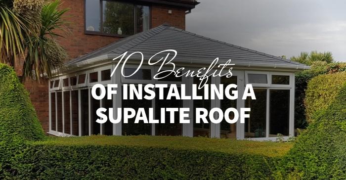 supalite roof benefits